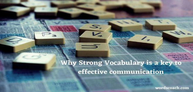 why strong vocabulary is a key to success