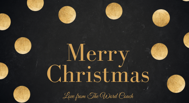 Merry Christmas Love from The Word Coach