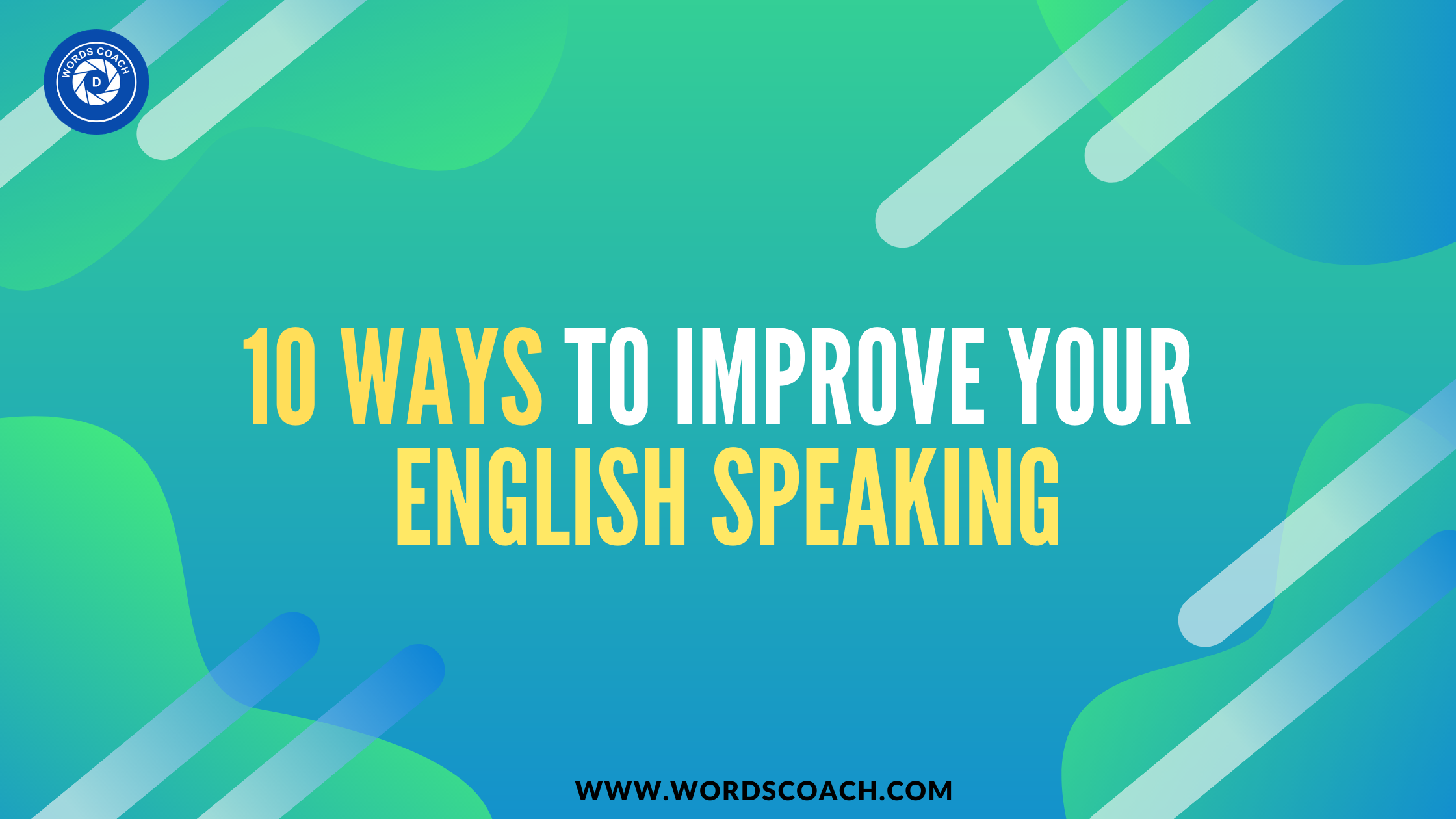 10 basic tips to improve your English speaking