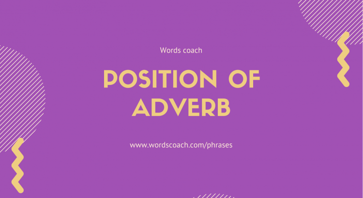 Position of adverb